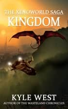 Kingdom ebook by Kyle West