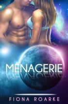 Menagerie ebook by Fiona Roarke
