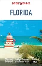 Insight Guides Florida (Travel Guide eBook) ebook by Insight Guides