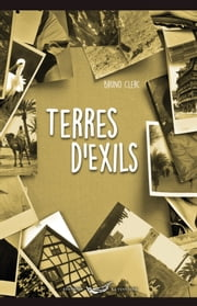 Terres d'Exils ebook by Bruno Clerc