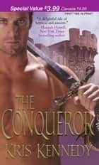 ebook The Conqueror de Kris Kennedy