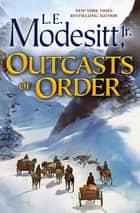 Outcasts of Order ebook by
