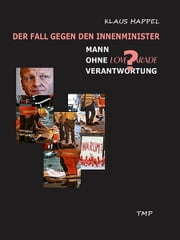 Mann ohne Verantwortung ebook by Klaus Happel
