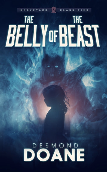 The Belly of the Beast ebook by Desmond Doane