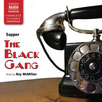 The Black Gang audiobook by Sapper