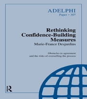 Rethinking Confidence-Building Measures ebook by Marie-France Desjardins