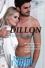 Dillon: Her Rule Breaker ebook by Monique DeVere