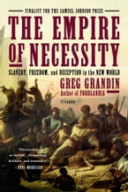 The Empire of Necessity, Slavery, Freedom, and Deception in the New World