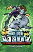 Secret Agent Jack Stalwart: Book 2: The Search for the Sunken Treasure: Australia