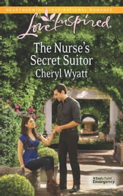 The Nurse's Secret Suitor ebook by Cheryl Wyatt