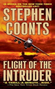 Flight of the Intruder ebook by Stephen Coonts