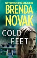 Cold Feet ebook by Brenda Novak
