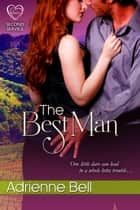The Best Man ebook by Adrienne Bell