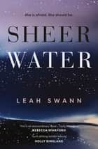 Sheerwater ebook by Leah Swann