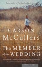 Member of the Wedding ebook by Carson McCullers