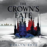 The Crown's Fate luisterboek by Evelyn Skye