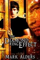 The Diamond Ring Effect ebook by Mark Alders