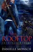 The Rooftop ebook by Danielle Monsch