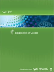 Epigenetics in Cancer ebook by Wiley