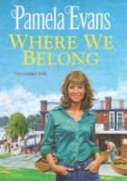Where We Belong - A moving saga of the search for hope against the odds ebook by