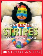 A Bad Case of Stripes eBook by David Shannon - 9781338113150 ...