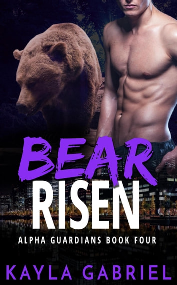 Bear Risen ebook by Kayla Gabriel