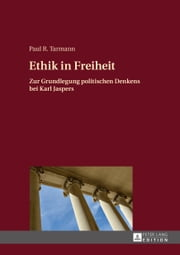 Ethik in Freiheit ebook by Paul R. Tarmann