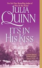 It's In His Kiss ebook by Julia Quinn