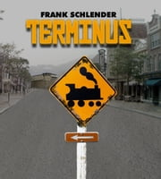 Terminus ebook by Frank Schlender