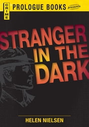 Stranger in the Dark ebook by Helen Nielsen