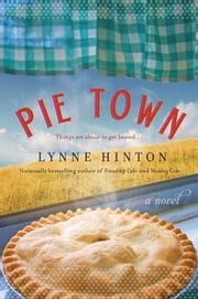 Pie Town ebook by Lynne Hinton