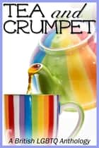 Tea and Crumpet ebook by UK MAT