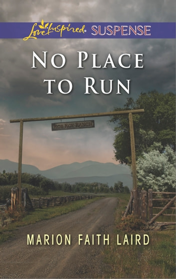 No Place to Run - A Riveting Western Suspense ebook by Marion Faith Laird
