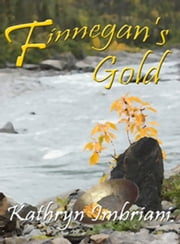 Finnegan's Gold ebook by Kathryn Imbriani