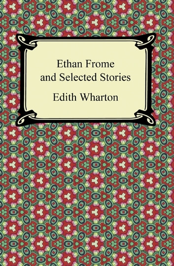 reversals in ethan frome by edith wharton essay Chapter five: 12 pm ethan frome literature ethan frome, ethan frome by edith wharton ethan frome ethan frome essay ethan frome name ethan frome.