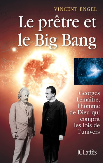 Le prêtre et le big bang ebook by Vincent Engel