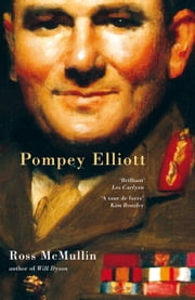 Pompey Elliott ebook by Ross McMullin
