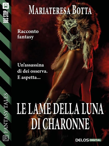 Le lame della luna di Charonne ebook by Mariateresa Botta