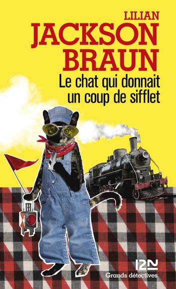 Le chat qui donnait un coup de sifflet ebook by Lilian JACKSON BRAUN