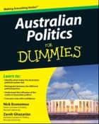 Australian Politics For Dummies ebook by Nick Economou, Zareh Ghazarian