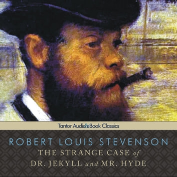The Strange Case of Dr. Jekyll and Mr. Hyde audiobook by Robert Louis Stevenson