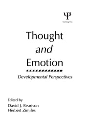 Thought and Emotion - Developmental Perspectives ebook by D. J. Bearison,H. Zimiles