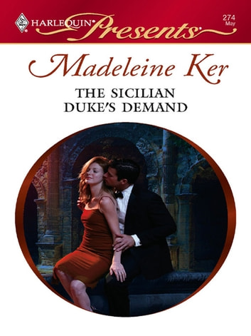 The Sicilian Duke's Demand ebook by Madeleine Ker