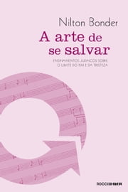 A arte de se salvar ebook by Nilton Bonder