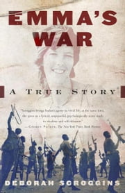 Emma's War ebook by Deborah Scroggins