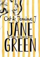 Cat & Jemima J ebook by Jane Green