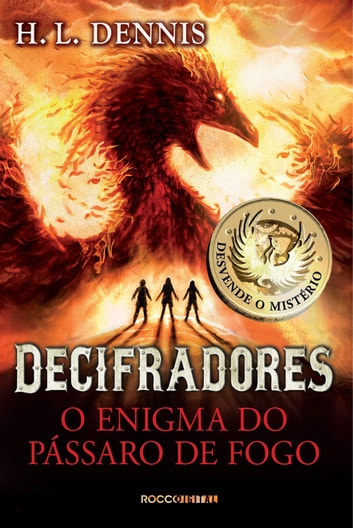 O enigma do pássaro de fogo ebook by H. L. Dennis