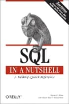 SQL in a Nutshell ebook by Kevin Kline,Daniel Kline,Brand Hunt