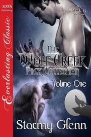 Wolf Creek Pack Collection, Volume 1 ebook by Stormy Glenn