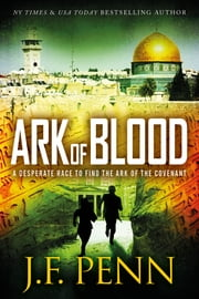 Ark of Blood (ARKANE Thriller Book 3) ebook by J.F.Penn